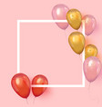 realistic balloons around frame with place vector image vector image