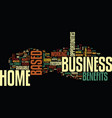 the benefits of a home based business text vector image vector image
