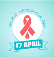 17 April World Hemophilia Day vector image vector image