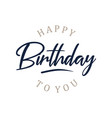 abstract letter happy birthday to you on the vector image vector image