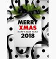merry xmas and happy new year 2018 stylish vector image