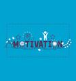 motivation success motivate concept vector image