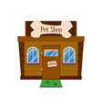 pet shop building facade with open sign on door vector image vector image