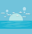 seascape with clouds and hot air balloon blue and vector image vector image