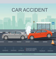 accident with two cars on the road vector image