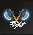 fight game element with crossed hatchets vector image vector image