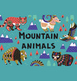 set mountain animals vector image vector image