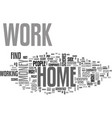 work at hom text word cloud concept vector image vector image