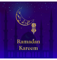 ramadan kareem greeting template of an islamic vector image