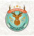 hunting club badge hunting is calling and i must vector image vector image