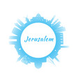 silhouette jerusalem skyline with blue buildings vector image