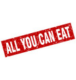 square grunge red all you can eat stamp vector image vector image