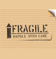 grunge fragile box sign with arrow up on cardboard vector image vector image