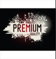 premium quality grunge background vector image vector image