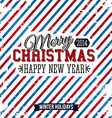 Merry Christmas and Happy new year card on a vector image vector image