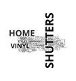 a guide to vinyl shutters text word cloud concept vector image vector image