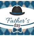 fathers day postcard with classic hat and blue vector image