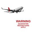 quarantining incoming international passengers vector image vector image