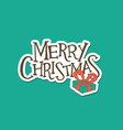 merry christmas lettering with a gift sticker vector image vector image