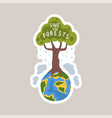 save forests tagline sticker cartoon vector image vector image