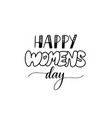 happy women day fun modern lettering design vector image vector image