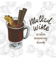 sketch drawing mulled wine on vector image vector image