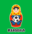 russian matrioshka greeting card with russia vector image