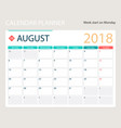 august 2018 calendar or desk vector image vector image
