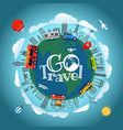 travel around the earth go travel concept vector image vector image