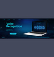 voice recognition in futuristic style vector image vector image