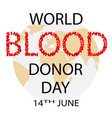 world blood donor day concept vector image vector image