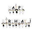 Happy birthday from beautiful smiling girls vector image vector image