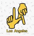 los angeles la hands gesture vector image vector image