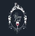 wine list with wine glass fruits and inscription vector image