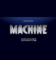 machine font modern typography vector image vector image