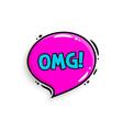 omg concept comic speech bubble vector image