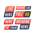 set tv banners breaking live news logos vector image