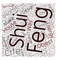 Feng Shui in the home text background wordcloud vector image vector image