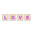 love wooden blocks vector image vector image