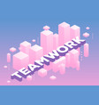 creative of three dimensional word teamwork with vector image vector image