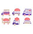 food truck festival vintage labels set street vector image vector image