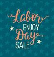 labor day sale unique advertisement poster vector image