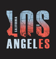 los angeles california tee print vector image vector image