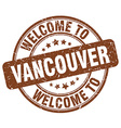 welcome to Vancouver vector image vector image