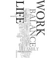 work life balance text word cloud concept vector image vector image
