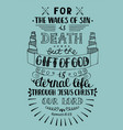 Hand lettering gift of god is eternal life