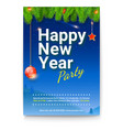 holiday poster for happy new year events design vector image vector image