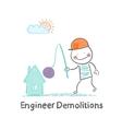 Engineer Demolitions destroys home vector image