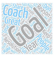 Make Your Goals Stick text background wordcloud vector image vector image