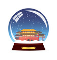 snow globe city china beijing in snow globe vector image